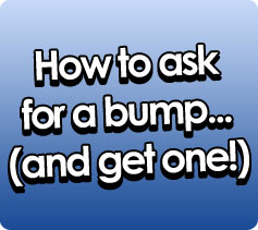 How to Ask for a Bump